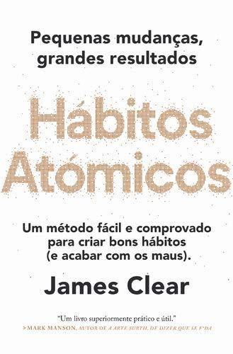 9789892345581: Hábitos Atómicos