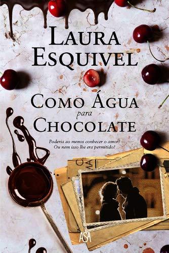 9789892347899: Como Água para Chocolate