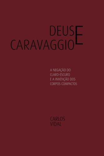 Deus e Caravaggio (Olhares) (Volume 7) (Portuguese: Carlos Vidal