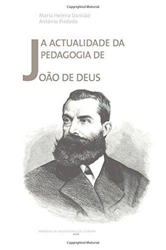 A Actualidade Da Pedagogia de Joao de: Maria Helena Damiao