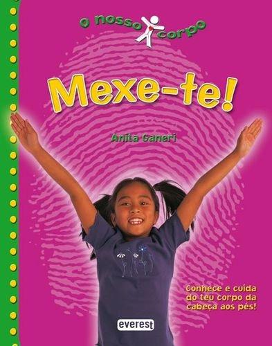 MEXE-TE!.(O NOSSO CORPO): GANERI, ANITA