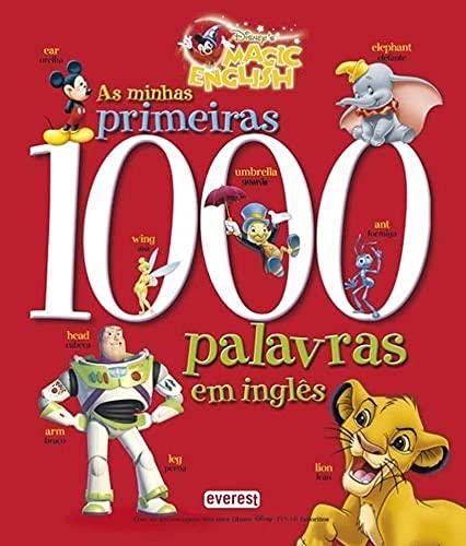 Disney As Minhas Primeiras 1000 Palavras Em: Everest Editora