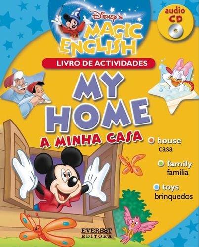 MY HOME / A MINHA CASA.(MAGIC ENGLISH): VV.AA.