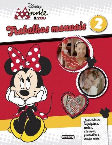 MINNIE & YOU: TRABALHOS MANUAIS 2: VV.AA.