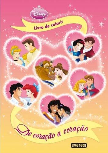 Princesas disney: de coraÇÃo a coraÇÃo: livro de colorir - Vv.Aa.