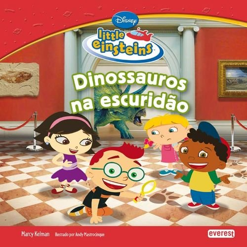 LITTLE EINSTEINS: DINOSSAUROS NA ESCURIDAO.: VV.AA.