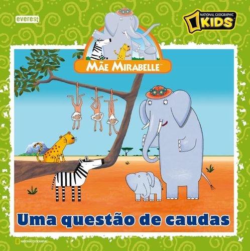 MAE MIRABELLE: UMA QUESTAO CAUDAS.(LIVROS LEITURA): VV.AA.