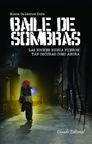 Baile de sombras: Calderón Pera, Elena