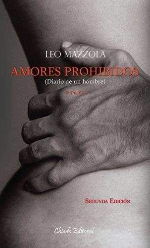 9789895106714: Amores prohibidos (Diario de un hombre) – 1ª parte (Viajes en la ficción)
