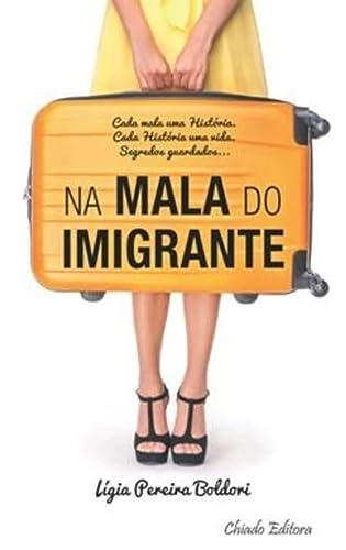 9789895138166: Na Mala do Imigrante