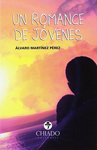 UN ROMANCE DE JOVENES: ALVARO MARTINEZ PEREZ
