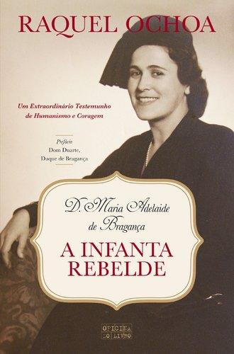 9789895555642: A Infanta Rebelde (Portuguese Edition)