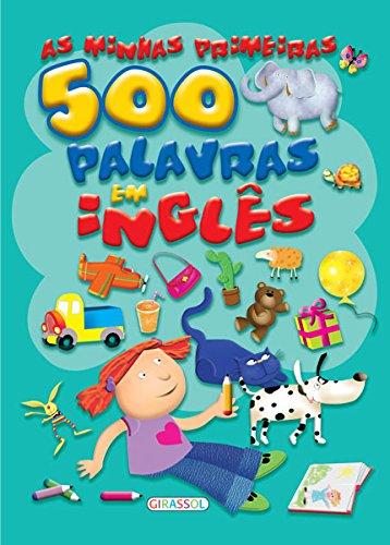 AS PRIMEIRAS 500 PALAVRAS EM INGLES: VV.AA.