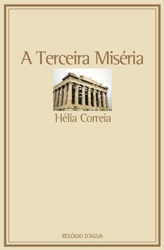 A terceira miséria. Colecção Poesia, 140 [according: CORREIA, Hélia.