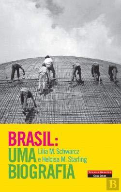 9789896443351: Brasil - Uma Biografia (Portuguese Edition)
