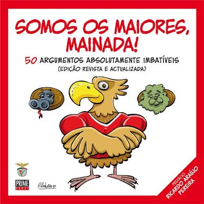 9789896550554: SOMOS OS MAIORES, MAINADA! [official]