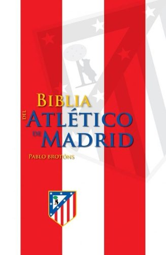 9789896551209: BIBLIA ATLETICO DE MADRID