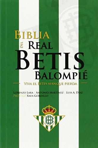 9789896552374: BIBLIA DEL REAL BETIS BAL