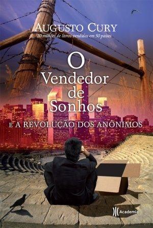 9789896570675: O Vendedor De Sonhos E A Revolucao DOS Anonimos