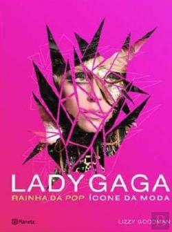 9789896571283: By Lizzy Goodman: Lady Gaga: Critical Mass Fashion First (1st) Edition