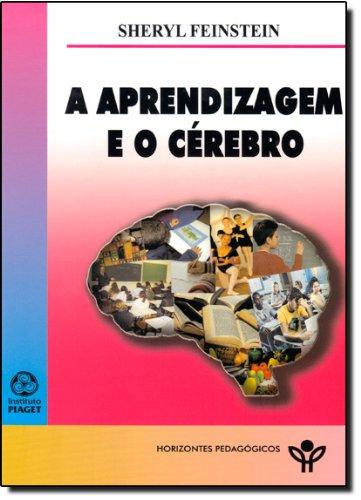 9789896590581: Aprendizagem e o Cerebro, A