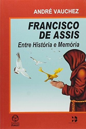 9789896591205: Francisco de Assis: Entre Historia e Memoria