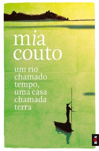 9789896602253: Um Rio Chamado Tempo, Uma Casa Chamada (Portuguese Edition)