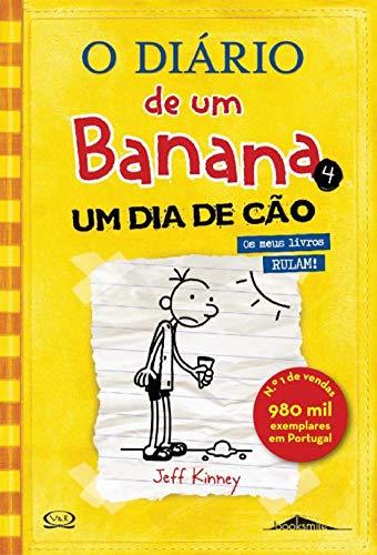 9789896680596: O Diário de um Banana Vol 4: Um Dia de Cão