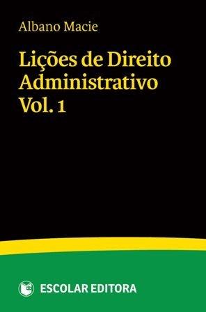 9789896700324: Lições de Direito Administrativo Vol. I