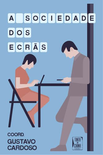A SOCIEDADE DOS ECRAS: CARDOSO, GUSTAVO