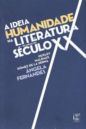 Ideia de Humanidade na Literatura do Início: Fernandes, Ângela