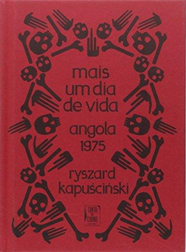 9789896711764: Mais Um Dia de Vida - Angola 1975 (portugese)