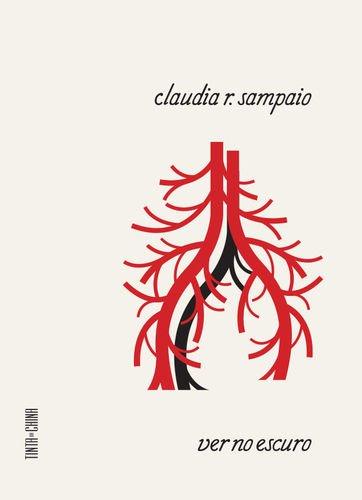 Ver no Escuro: Sampaio, Cláudia R.