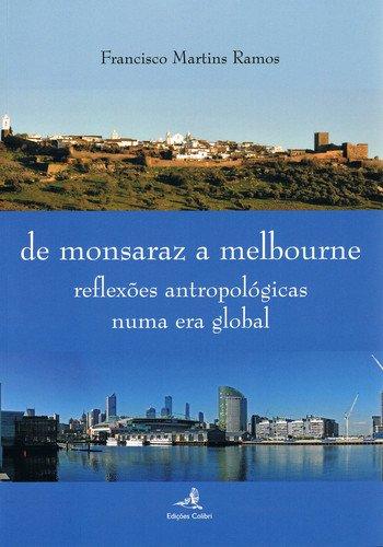 DE MONSARAZ A MELBOURNE: MARTINS RAMOS, FRANCISCO