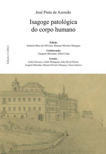 ISAGOGE PATOLOGICA DO CORPO HUMANO: PINTO DE AZEREDO,