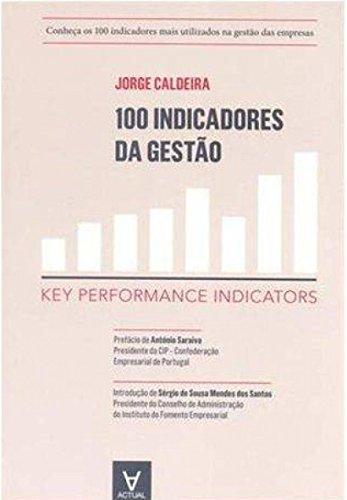 9789896940331: 100 Indicadores da Gestão Key Performance Indicators (Portuguese Edition)
