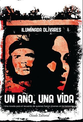 UN AÑO,UNA VIDA - Olivares, Iluminada