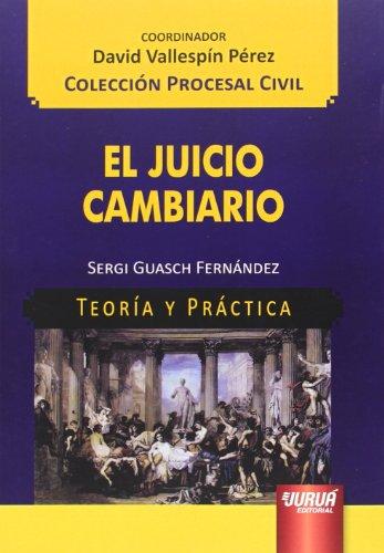 Juicio cambiario, El. Teoría y práctica (Paperback)