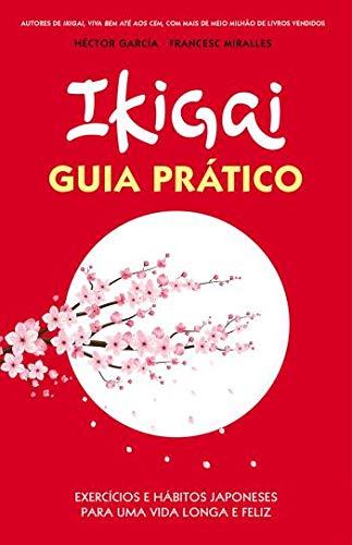 Ikigai: Guia Prático - Héctor García