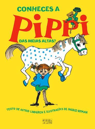 9789897414787: Conheces A Pippi Das Meias Altas?