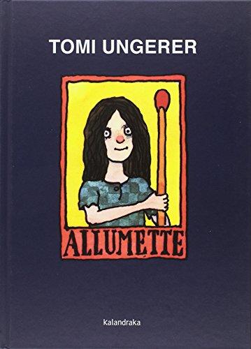 ALLUMETTE - UNGERER,TOMI