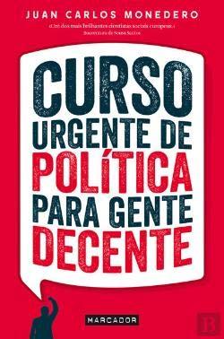9789897541841: Curso Urgente de Política para Gente Decente (Portuguese Edition)