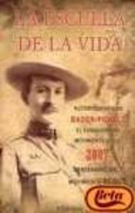 9789898092106: ESCUELA DE LA VIDA, LA (MOVIMIENTO SCOUT