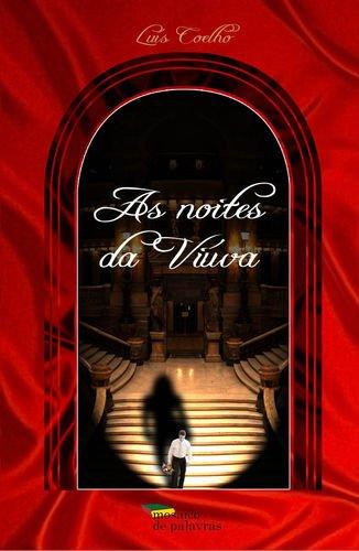 As noites da viÚva: COELHO, Luís