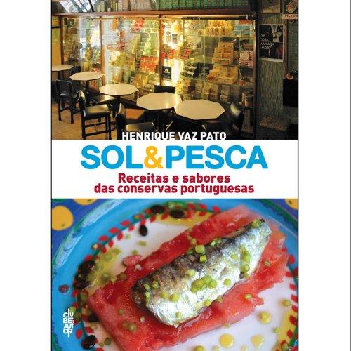 9789898452825: Sol & Pesca Henrique Vaz Pato