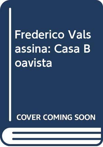 9789898456175: Frederico Valsassina: Casa Boavista