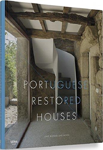 Portuguese Restored Houses: Neves, José Manuel