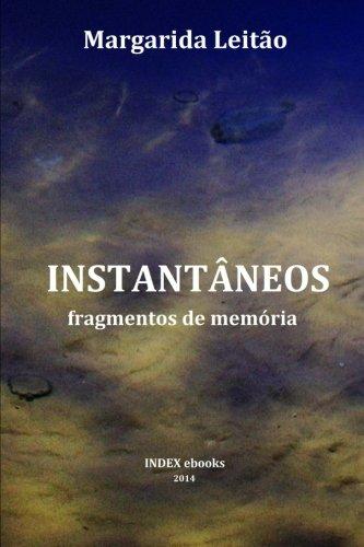 9789898575333: Instantâneos: fragmentos da memória (Portuguese Edition)