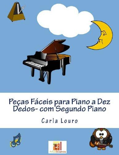 Pecas Faceis Para Piano a Dez Dedos-Com: Louro, Carla