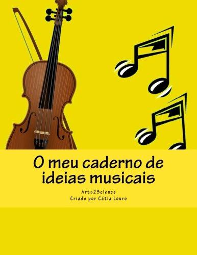 9789898627087: O meu caderno de ideias musicais (Portuguese Edition)